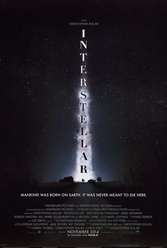 Check out the first Interstellar poster for director Christopher Nolan's sci-fi drama starring Matthew McConaughey, Anne Hathaway, and Jessica Chastain. Christopher Nolan, Movies Quotes, Hd Movies, Movies Online, Movies 2014, Movies Free, Watch Movies, Books Online, Movie Tv