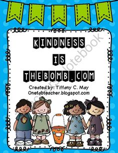 Kindness Is The Bomb Dot Com from One Fab Teacher on TeachersNotebook.com -  (16 pages)  - A great way to introduce or reinforce bucket filling in your classroom.