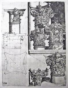 Corinthian capitals by Wendel Dietterlin, from his classic book Architectura, published in Nuremburg, Classical Architecture, Historical Architecture, Architecture Details, Landscape Architecture, Old Mansions Interior, Mansion Interior, Ancient Greek Theatre, Column Capital, Antebellum Homes