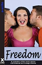 A collection of five erotic stories with bisexual and menage themes.