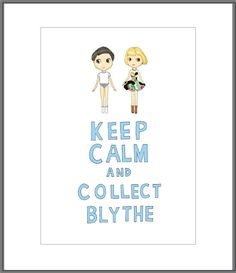 Keep calm and collect Blythe 5x7 illustration by 23madisonstudio, $8.00