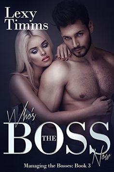 Who's the Boss Now - Lexy Timms https://payhip.com/b/rCc8