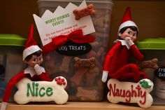 Naughty or Nice... Our elves are in the dog biscuits