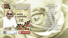 ✮ L'amour ~ Ki mulat a csárdába' 10. | Lakodalmas, mulatós dalok (teljes... Film, Movie, Film Stock, Cinema, Films