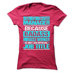 Awesome Shirt For Distribution Center Manager T-Shirts, Hoodies. BUY IT NOW ==► https://www.sunfrog.com/LifeStyle/Awesome-Shirt-For-Distribution-Center-Manager-9941-HotPink-Ladies.html?id=41382