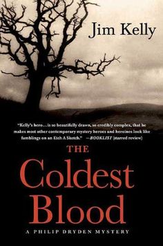 The Coldest Blood (Journalist Philip Dryden) - Kindle edition by Jim Kelly. Mystery, Thriller & Suspense Kindle eBooks @ Amazon.com.