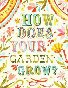 How Does Your Garden Grow Print Watercolor Quote by thewheatfield Dream Garden, Garden Art, Garden Crafts, Herb Garden, Vegetable Garden, Beautiful Gardens, Beautiful Flowers, Watercolor Quote, Watercolor Lettering