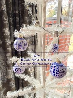 Eleven Gables: How to make your own Blue and White China Ornaments