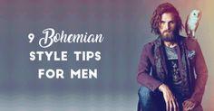 9 Bohemian Style Tips for Men