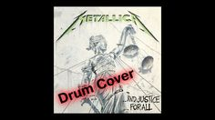 ...And Justice For All by Metallica Drum Cover by Myron Carlos with Enhanced Bass and Drumless Track