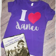 I Heart Dance Custom Shirt for Kids Get this made on any color of shirt!  Message us for color chart! Dance can also be changed to fit YOU! Made by us at Mackie Shae! Customize one HERE:  http://www.mackieshaeboutique.com/apps/webstore/products/show/7068889 Join our Group to be the first to see new items!  https://www.facebook.com/groups/mackieshae/ #mackieshae #custom #est1997