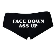 FACE DOWN ASS UP BOOTY SHORTS printed in White ink on Black shorts, oz., combed ring spun cotton/spandex , Quarter inch elastic satin trim - Online Store Powered by Storenvy Gothic Lingerie, Cute Lingerie, Babydoll Lingerie, Funny Underwear, Tattoo Clothing, Face Down, Brunette Girl, Woman Face, Sexy Outfits