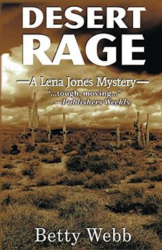 Desert Rage: A Lena Jones Mystery (Lena Jones Series) by ... https://www.amazon.com/dp/1464203121/ref=cm_sw_r_pi_dp_x_R4Cuyb2NX0XNS