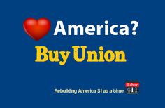 When you buy union, you support good American jobs. Visit www.labor411.org for the largest online directory of union products and services and start supporting American jobs today!