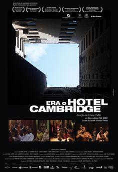 """Galeria de Filme """"Era o Hotel Cambridge"""" mescla ficção e realidade ao mostrar ocupação em antigo edifício em São Paulo - 8"""