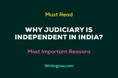 5 Reasons Why Judiciary is Independent in India Law Notes, High Court Judge, Indian Constitution, India People, Losing Faith, Reading, Reading Books