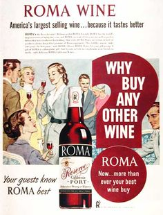 """1951 Roma California Port Wine original vintage advertisement. Bottled in Fresno, California.""""Your guests know Roma best."""""""