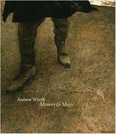 Andrew Wyeth: Memory & Magic : Anne Knutson, Kathleen Foster, Michael Taylor, Christopher Crosman, John Wilmerding : 本 : Amazon.co.jp