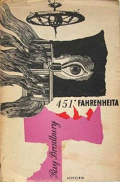 Polish book cover design for Fahrenheit 451 ray bradbury Best Book Covers, Vintage Book Covers, Beautiful Book Covers, Book Cover Art, Book Cover Design, Book Art, Buch Design, Art Design, Graphic Design