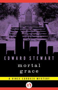 Mortal Grace - editions Openroadmedia - US