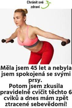 Měla jsem 45 let a nebyla jsem spokojená se svými prsy. Potom jsem zkusila pravidelně cvičit těchto 6 cviků a dnes mám zpět ztracené sebevědomí! Pilates, Train, Sports, Muscles, Pop Pilates, Hs Sports, Muscle, Sport, Strollers