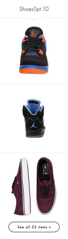 """""""Shoes👠pt.10"""" by gamergirl247 ❤ liked on Polyvore featuring shoes, jordans, sneakers, kid shoes, vans, chaussures, unisex sneakers, unisex shoes, vans trainers and vans footwear"""