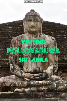 Tips for Visiting Ancient City Pollonaruwa Sri Lanka