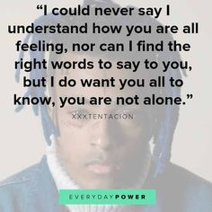 95 XXXTENTACION Quotes and Lyrics About Life and Depression