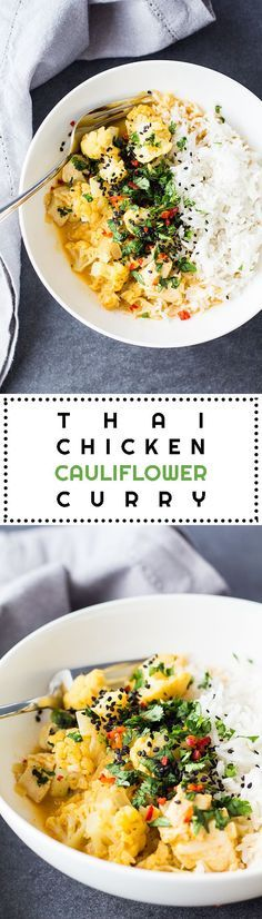 In need of a 20 minute healthy dinner? You found it! Thai Chicken Cauliflower Curry, the best, the ONLY quick and easy dinner you'll need today!