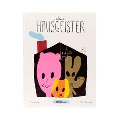 """""""Kleine Hausgeister"""" by Sonia Goldie & Marc Boutavant (Kleine Gestalten)"""