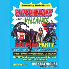 Are you at @liverpoolcomiccon today? If so join us tonight for our Superhero vs Villians cosplay party! GET FREE ENTRY WITH YOUR EVENT TICKET OR IN COSPLAY ATTIRE! #liverpoolcomiccon #comiccon #comic #hero #villian #liverpool #krazy #house #krazyhouse #party #cosplay #costume #marvel #dc