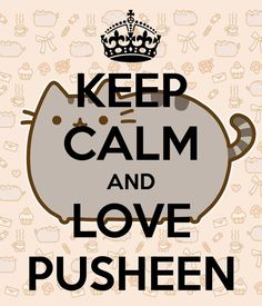Love this, if you don't know who pusheen is go to pusheen.com xxxx