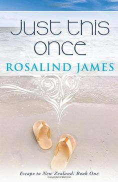 Just This Once: Escape to New Zealand Book One by Rosalind James, http://www.amazon.com/dp/0988761904/ref=cm_sw_r_pi_dp_z6X0rb00HZQCY