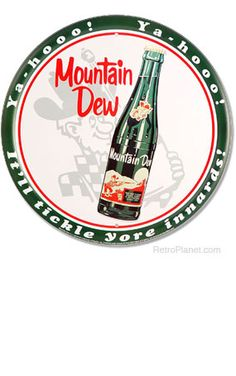 image of Vintage Mountain Dew Sign! either one of these signs!
