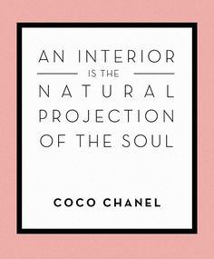 Wise Words from Coco Chanel - Design*Sponge