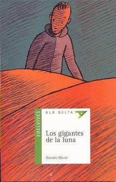Los gigantes de la luna / The giants of the moon