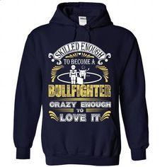 Proud to be Bullfighter Matador - #tee trinken #comfy sweater. I WANT THIS => https://www.sunfrog.com/Funny/Proud-to-be-BullfighteMatador-3696-NavyBlue-Hoodie.html?68278