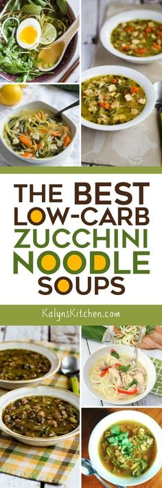 Zucchini noodles are such a great ingredient for low-carb soups, and here are The BEST Low-Carb Zucchini Noodle Soups from blogs around the web! [found on KalynsKitchen.com] #LowCarbSoup #LowCarb #LowCarbZucchiniNoodleSoup #ZucchiniNoodles #ZucchiniNoodleSoup