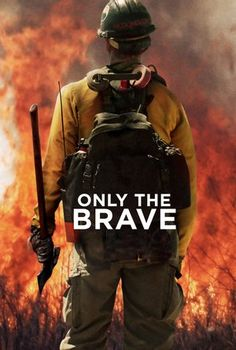 Watch Only the Brave Full Movie||Only the Brave Stream Online HD||Only the Brave Online HD-1080p||Download Only the Brave