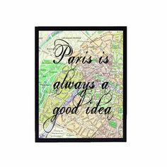 DIY - paris map art print vintage typography  travel atlas quote french decor home 8x10 altered motivational