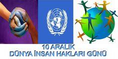 10 Aralık Dünya insan hakları günü