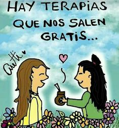 Amigos Love Mate, Positive Phrases, Yerba Mate, Spanish Quotes, Quote Posters, Cartoon Images, Girl Quotes, Friendship Quotes, Favorite Quotes