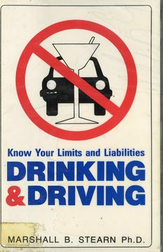 Drinking and Driving: Know Your Limits | Awful Library Books