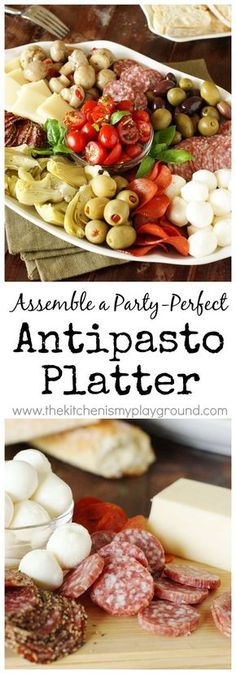 Party-perfect Antipasto Platter ~ such a beautiful & versatile dish for entertaining. http://www.thekitchenismyplayground.com