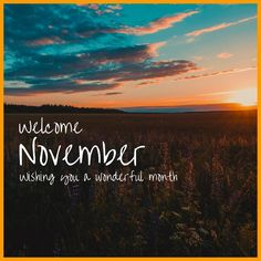 November Pictures, November Images, November Quotes, Welcome November, Happy November, Hello November, New Month Greetings, Sagittarius Horoscope Today, Happy Halloween
