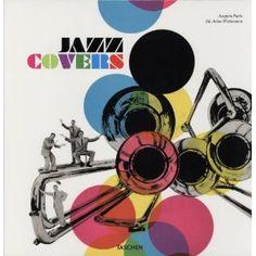 Jazz Covers: 25 Jahre TASCHEN - Joaquim Paulo (Author), Julius Wiedemann (Editor)