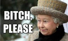 She& like Betty White, only British. As Elizabeth II celebrates her Diamond Jubilee, let us remember her the way the Internet intended. With funny captions. Trump Queen Elizabeth, Queen Elizabeth Memes, Queen Liz, Funny Captions, Funny Memes, Funny Quotes, Hilarious, England Funny, Queen Meme