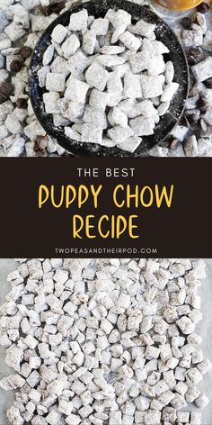 Best Puppy Chow Recipe, Puppy Chow Recipes, Snack Mix Recipes, Yummy Snacks, Delicious Desserts, Cooking Recipes, Yummy Food, Puppy Chow Dessert Recipe, Kitchens