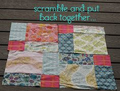 Cute and easy quilting idea. sew a 9-patch quilt, cut it apart and put it together differently.