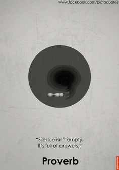 """Silence is not empty. It's full of answers."" #quote #quoteoftheday #pictoquotes"